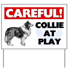 Careful Collie At Play Yard Sign