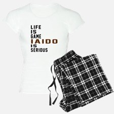 Life Is Game Iaido Is Serio pajamas