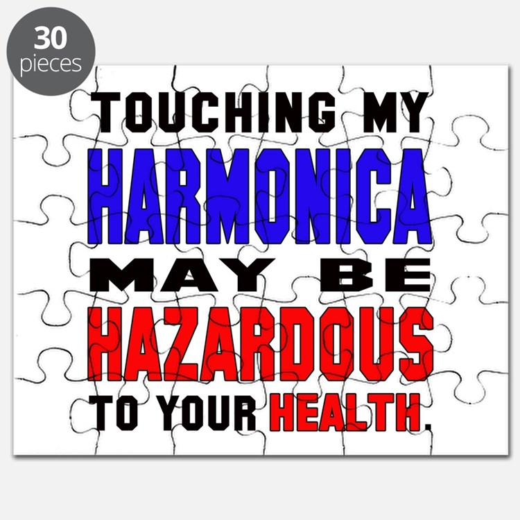 Touching my harmonica May be hazardous to y Puzzle