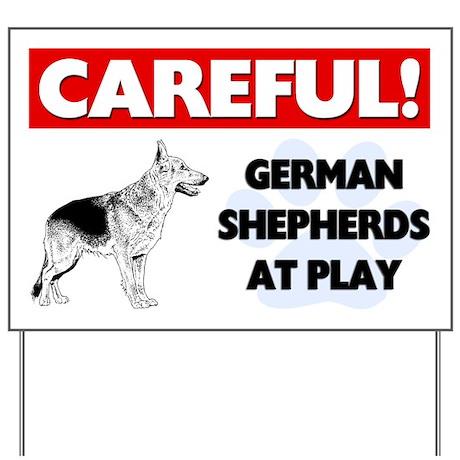Careful German Shepherds At Play Yard Sign
