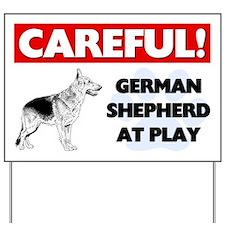 Careful German Shepherd At Play Yard Sign