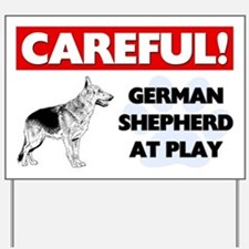 Careful German Shepherd At Play Yard Sign