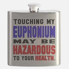 Touching my Euphonium May be hazardous to yo Flask