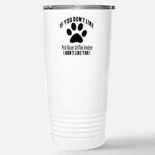 If You Don't Like Petit Stainless Steel Travel Mug