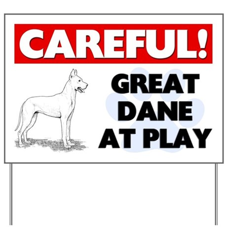 Careful Great Dane At Play Yard Sign