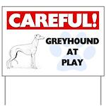 Careful Greyhound At Play Yard Sign