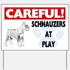 Careful Schnauzers At Play Yard Sign
