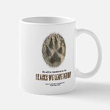 TRACKS WE LEAVE BEHIND Mug
