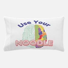 Use Your Noodle Pillow Case