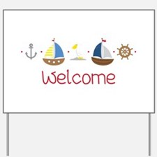 Nautical Welcome Yard Sign