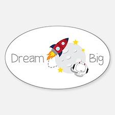 Dream Big Decal