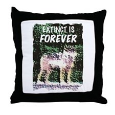 Extinct is Forever Throw Pillow