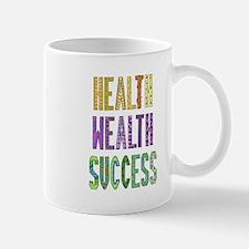 Health Wealth Success Mugs