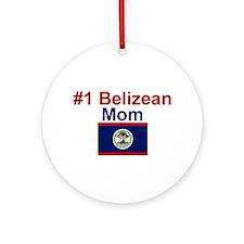 #1 Belizean Mom Ornament (Round)