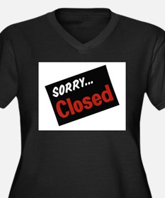 sorry closed Plus Size T-Shirt