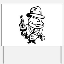 Mobster toon Yard Sign
