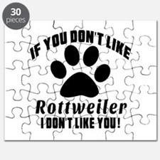 If You Don't Like Rottweiler Puzzle