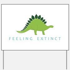 Feeling Extinct Yard Sign
