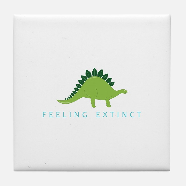 Feeling Extinct Tile Coaster