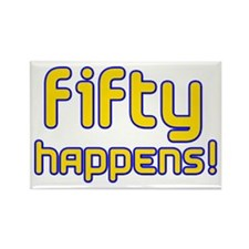 Fifty Happens! Rectangle Magnet