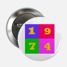 "1974 Years Designs 2.25"" Button"