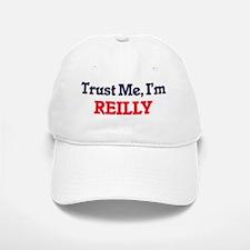 Trust Me, I'm Reilly Baseball Baseball Cap