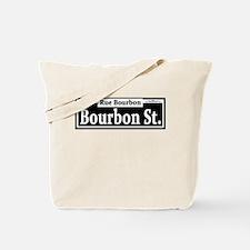 Bourbon St. Sign Tote Bag