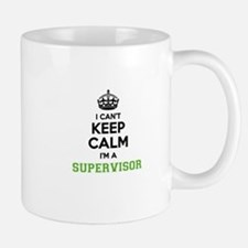 Supervisor I cant keeep calm Mugs