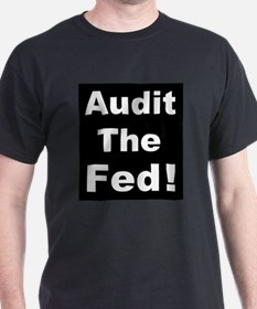 Audit the fedd T-Shirt
