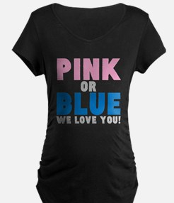 PINK OR BLUE Maternity T-Shirt