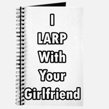 I LARP With Your Girlfriend Journal