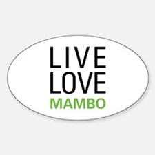Live Love Mambo Oval Decal