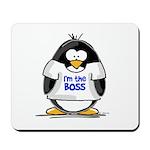 I'm the Boss Penguin Mousepad