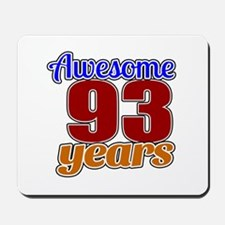 Awesome 93 Years Birthday Mousepad