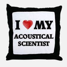 I love my Acoustical Scientist Throw Pillow