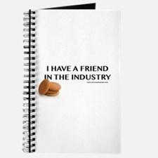 I Have A Friend In The Industry Journal