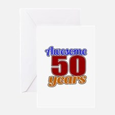 Awesome 50 Years Birthday Greeting Card