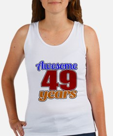 Awesome 49 Years Birthday Women's Tank Top