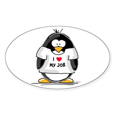 I Love My Job Penguin Oval Sticker