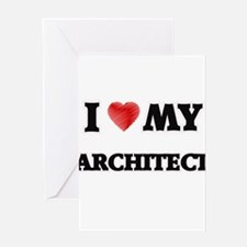 I love my Architect Greeting Cards