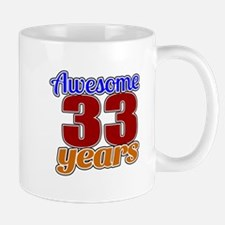 Awesome 33 Years Birthday Mug