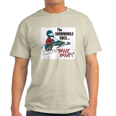 "The Snowmobile Goes, ""Brap, B Light T-Shirt"