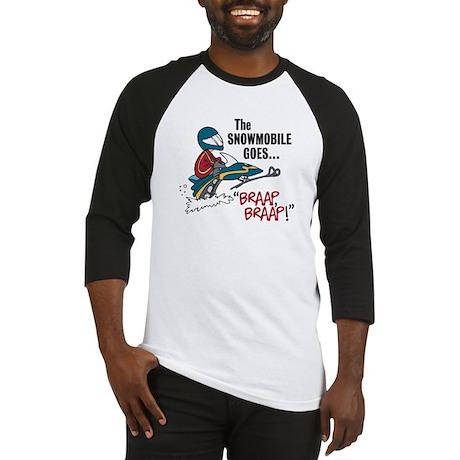 "The Snowmobile Goes, ""Brap, B Baseball Jersey"