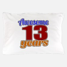 Awesome 13 Years Birthday Pillow Case
