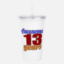 Awesome 13 Years Birth Acrylic Double-wall Tumbler
