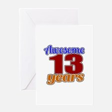 Awesome 13 Years Birthday Greeting Card