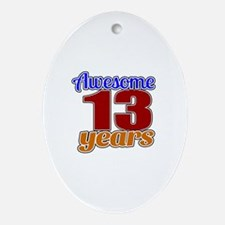Awesome 13 Years Birthday Oval Ornament