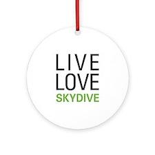 Live Love Skydive Ornament (Round)