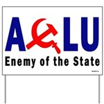 ACLU - Enemy of the State Yard Sign