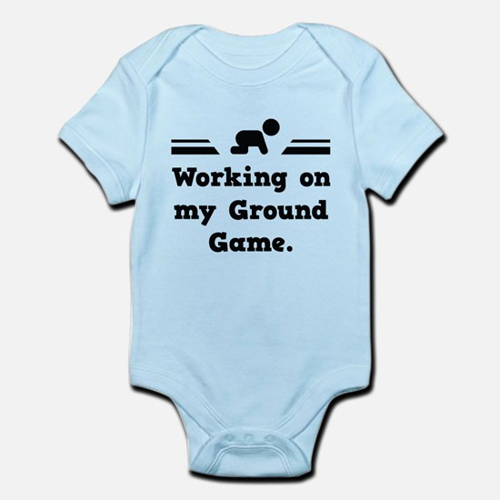 Working On My Ground Game Infant Bodysuit